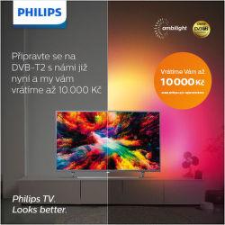 Cashback až 10 000 Kč na vybrané televizory Philips