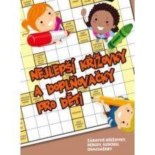 Alabatros Nejlepší křížovky a doplňovačky pro děti