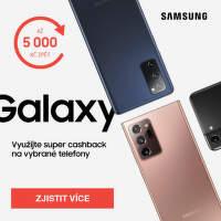 Cashback až 5 000 Kč na mobily Samsung Galaxy